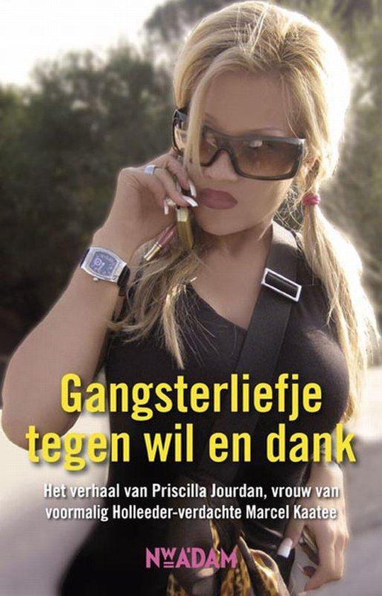 Gangsterliefje tegen wil en dank - Priscilla Jourdan |