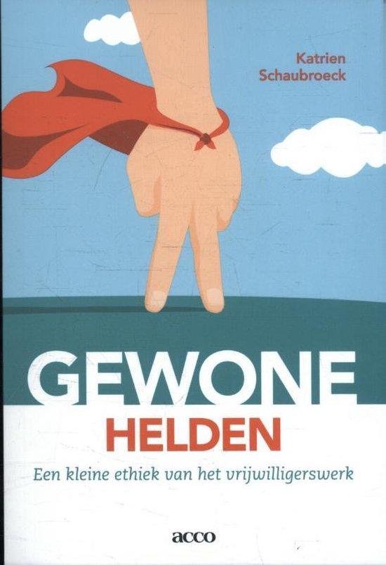 Gewone helden - Katrien Schaubroeck  