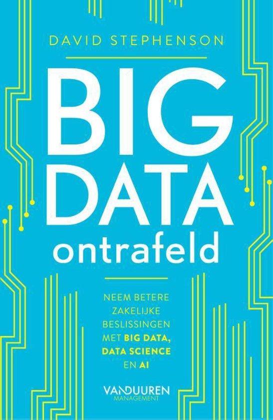 Big data ontrafeld - David Stephenson |
