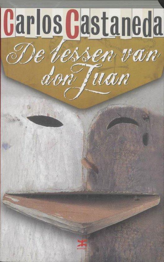 De Lessen Van Don Juan - Carlos Castaneda | Fthsonline.com