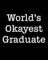 World's Okayest Graduate