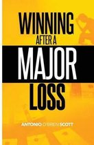 Winning After a Major Loss