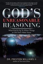 Omslag God's Unreasonable Reasoning