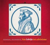 Van Calvijn tot calvinisme