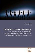 Defribillation of Peace