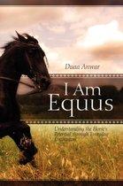 I Am Equus