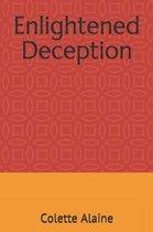 Enlightened Deception