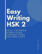 Easy Writing HSK 2 Full Chinese Simplified Characters Vocabulary