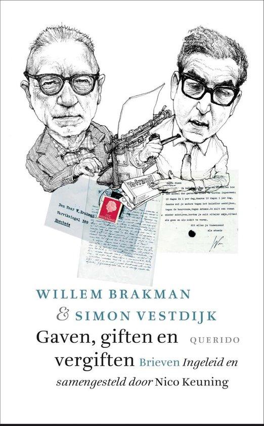 Gaven, giften en vergiften - Willem Brakman  