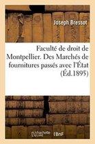 Faculte de Droit de Montpellier. Des Marches de Fournitures Passes Avec l'Etat