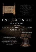 Influence of Jewish Law in Some American Constitutional Amendments