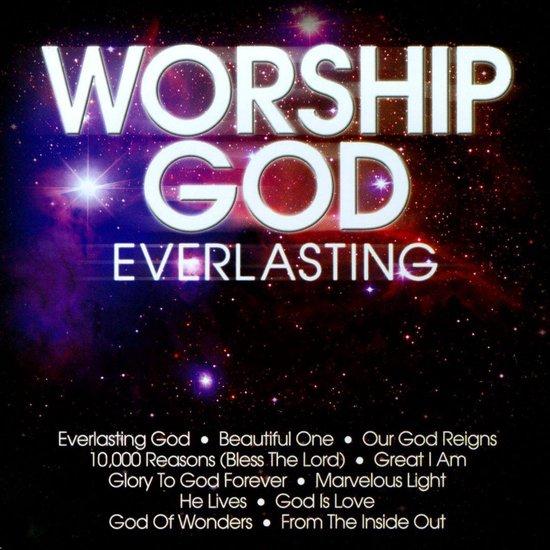 Worship God: Everlasting