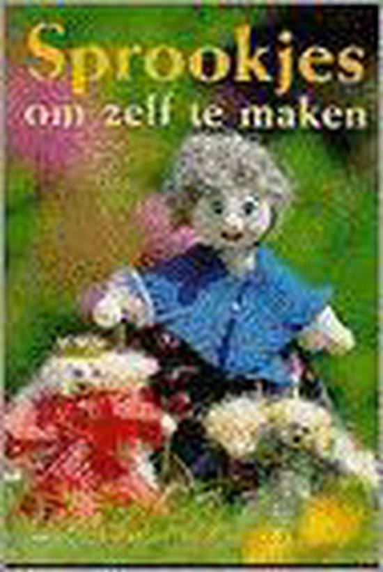 Sprookjes om zelf te maken - Wagenmans-Hullegie G. | Readingchampions.org.uk