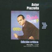 Edicion Critica: Piazzolla...O