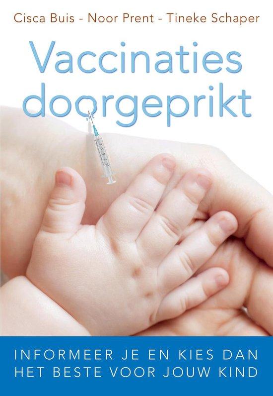 Vaccinaties doorgeprikt - Cisca Buis |
