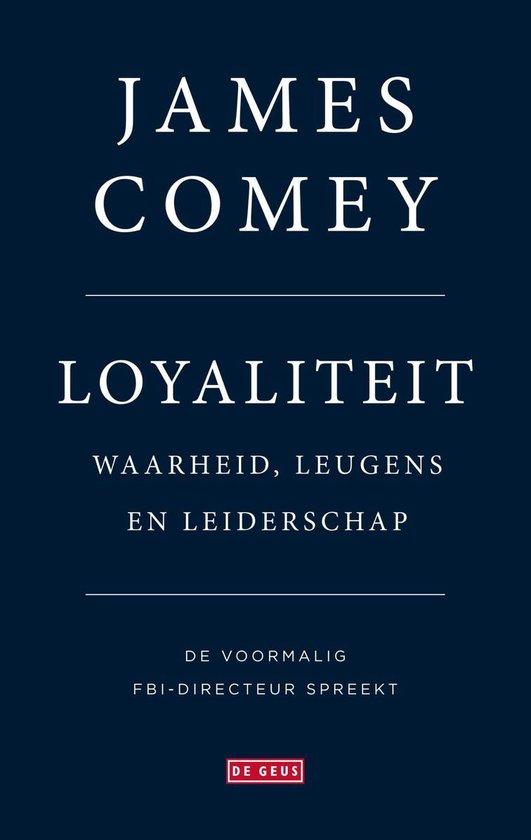 Loyaliteit - James Comey |