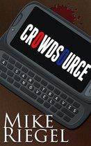 Crowdsource: A Sam Travis Novel
