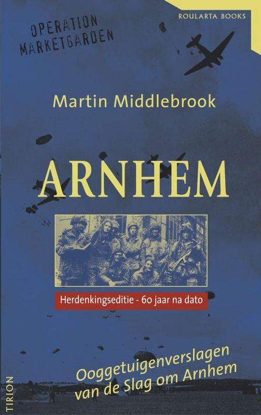 Arnhem - Martin Middlebrook |