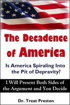 Boek cover The Decadence of America van Treat Preston
