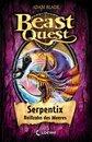 Beast Quest 43 - Serpentix, Reißzahn des Meeres