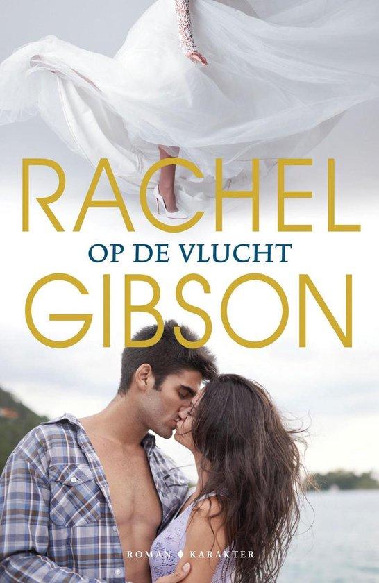Op de vlucht - Rachel Gibson |