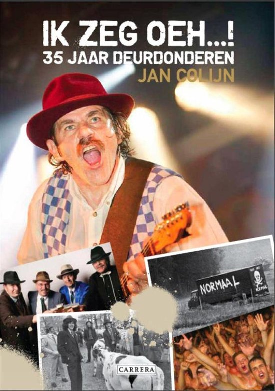Oerend hard - Jan Colijn |