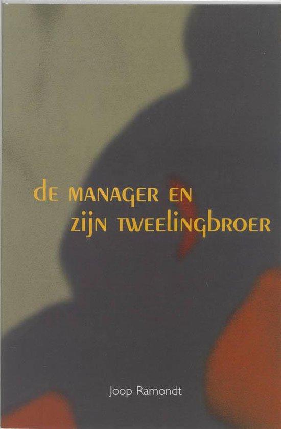 Cover van het boek 'De manager en zijn tweelingbroer / druk 1' van J.J. Ramondt