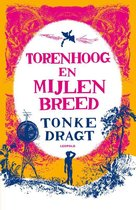 Boek cover Torenhoog en Mijlen breed van Tonke Dragt (Paperback)