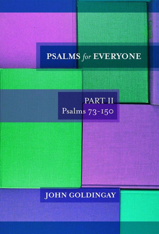 Psalms for Everyone Part II Psalms 73-150