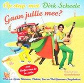 Scheele Dirk - Op Stap Met Dirk - Gaan Jullie Mee