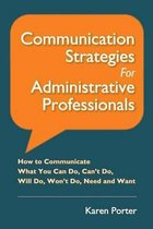 Communication Strategies for Administrative Professionals