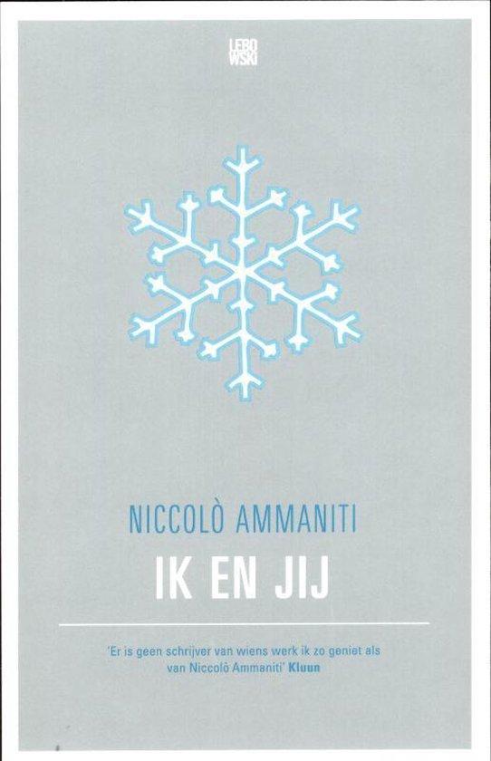 Ik En Jij - Niccolo Ammaniti |