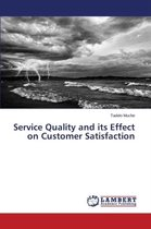 Service Quality and Its Effect on Customer Satisfaction