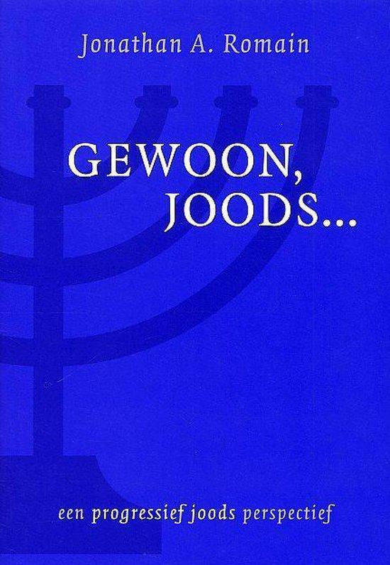 Gewoon, Joods... - Jonathan A. Romain  