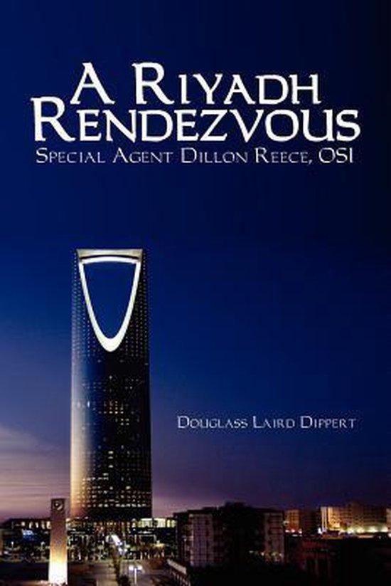 A Riyadh Rendezvous
