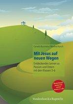 Mit Jesus Auf Neuen Wegen
