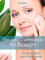 The natural Approach to Beauty