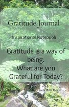 Gratitude Is a Way of Being!