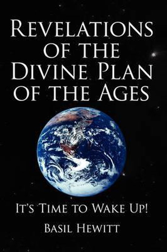 Revelations of the Divine Plan of the Ages