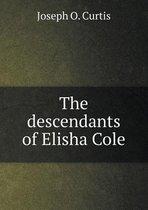 The Descendants of Elisha Cole