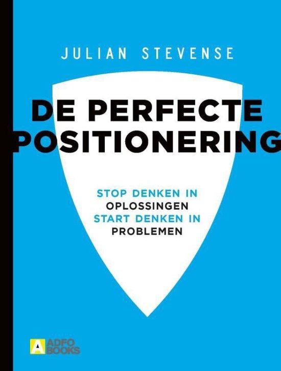 De perfecte positionering - Julian Stevense |