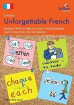 Unforgettable French, 2nd Edition