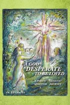 A God Desperate to be Loved