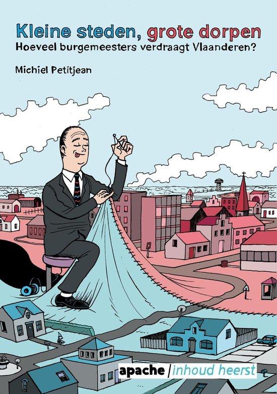Kleine steden, grote dorpen - Michiel Petitjean |