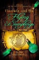 Fizziwiz and the Flying Dumplings