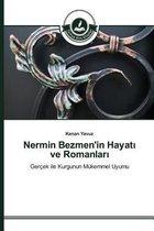 Nermin Bezmen'in Hayatı ve Romanları