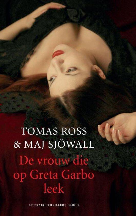 De vrouw die op Greta Garbo leek - Tomas Ross pdf epub