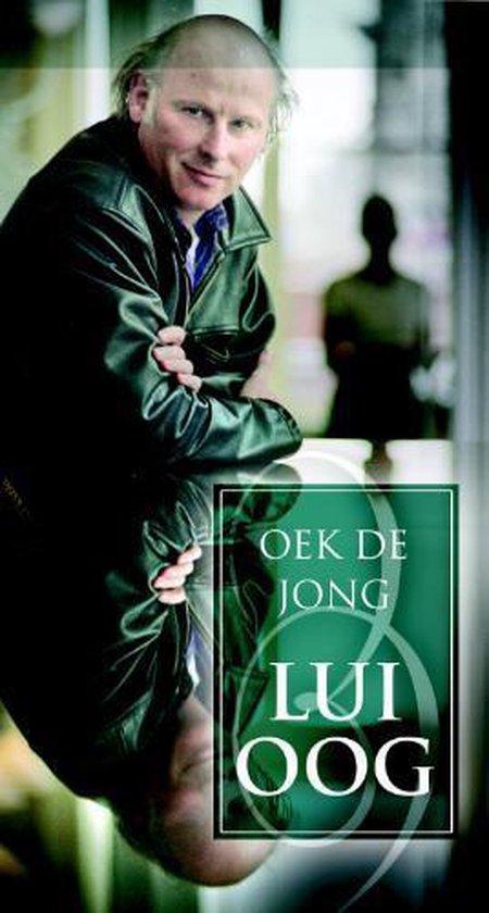 Lui oog (luisterboek) - Oek de Jong pdf epub