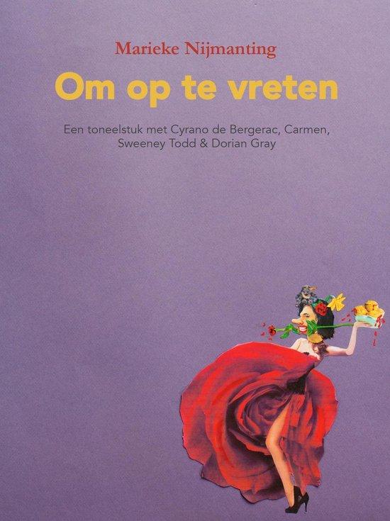 Boek cover Om op te vreten van Marieke Nijmanting (Onbekend)
