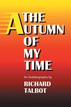 The Autumn of My Time